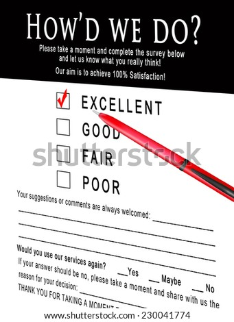 Survey form asking customers to take a moment and fill it out in order for them to improve the quality of their services. (Illustration/graphic) - stock photo