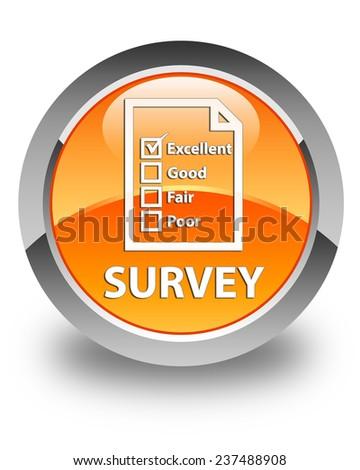 Survey glossy orange round button - stock photo