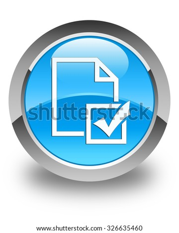 Survey icon glossy cyan blue round button