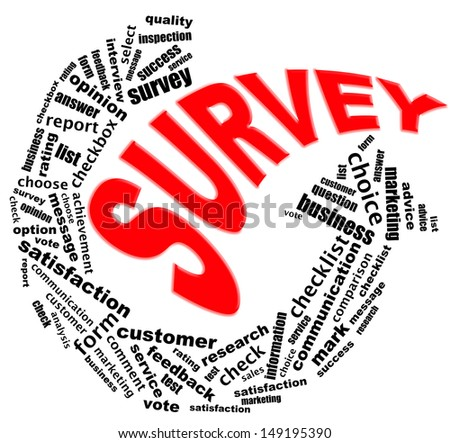 SURVEY info text graphics and arrangement concept (word clouds) on white background - stock photo