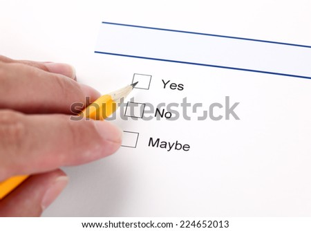 Survey: yes, no, maybe, and human hand with pencil