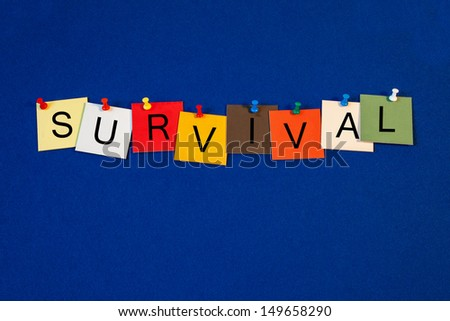 survival sign series for business terms business concepts business life office