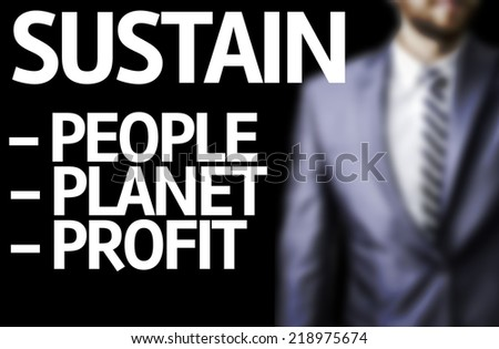 Sustain Descriptions written on a board with a business man on background - stock photo