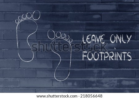 sustainability, tourism and ecology: leave only footprints
