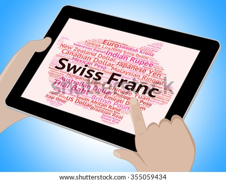 Swiss Franc Showing Foreign Exchange And Chf - stock photo