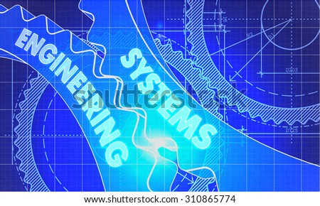 Systems Engineering on Blueprint of Cogs. Technical Drawing Style. 3d illustration with Glow Effect. - stock photo