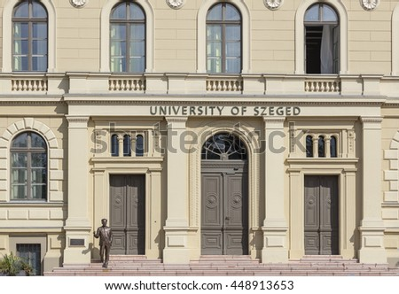 SZEGED, HUNGARY - 6 JULY, 2016: Entrance of the Szeged University on the Dugonich square in the downtown of Szeged. It is one of Hungary's most important universities.