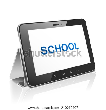 tablet computer with text school on display over white