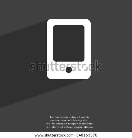 Tablet icon symbol Flat modern web design with long shadow and space for your text. illustration - stock photo