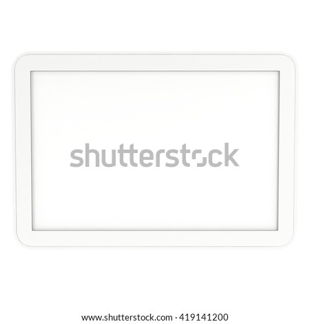 Tablet pc computer with blank screen. 3d render of lcd screen pad isolated on white background. High Resolution ad template for your apps design.