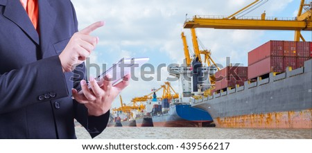 tablet to handle export and import container ship at harbor ,Logistics business