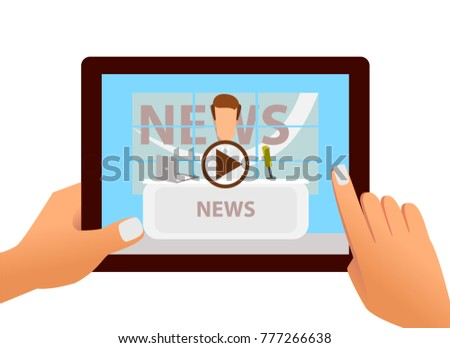 Tablet with online video of breaking news on screen in hands. Vector illustration of web online news and video live stream