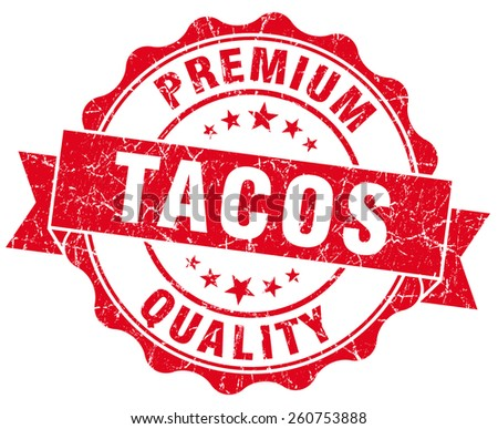 tacos red grunge seal isolated on white - stock photo