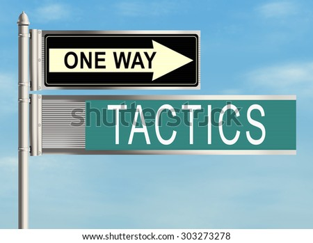 Tactics. Road sign on the sky background. Raster illustration.