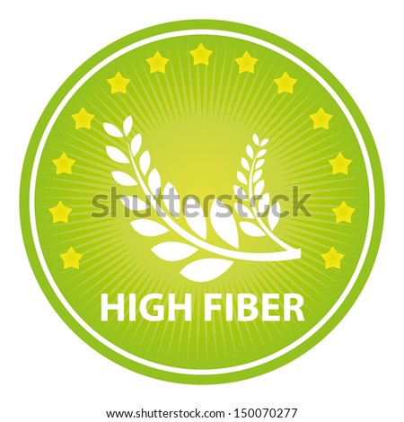 Tag, Sticker or Badge For Healthy, Weight Loss, Diet or Fitness Product Present By Green Badge With High Fiber Text, Wheat Sign and Little Star Around Isolated on White Background
