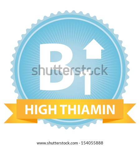Tag, Sticker or Badge For Healthy, Weight Loss, Diet or Fitness Product Present By Orange High Thiamin Ribbon on Blue Badge With High Vitamin B1 Sign Isolated on White Background