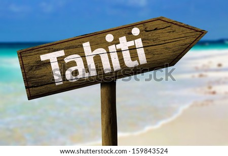 Tahiti wooden sign with a beach on background - stock photo