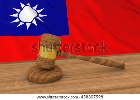 Taiwanese Law Concept - Flag of Taiwan Behind Judge's Gavel 3D Illustration - stock photo