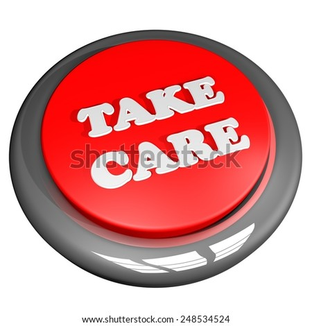 Take care button, isolated over white, 3d render - stock photo