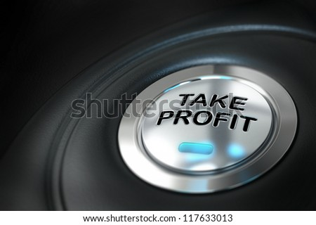 take profit button over black background with blur effect, market investment, conceptual image