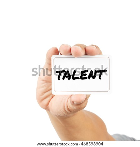 Talent message on white card concept isolated on white with clipping path.