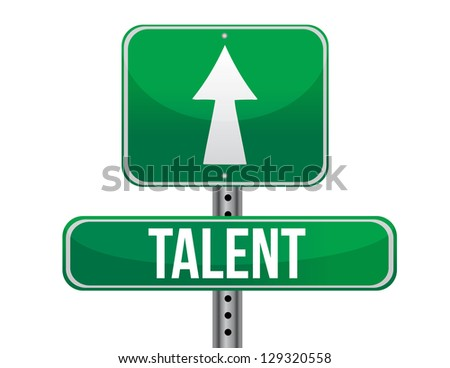 talent traffic road sign illustration design over white