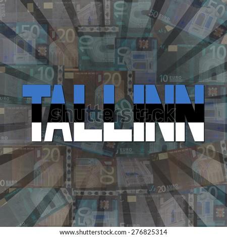 Talinn flag text on Euros sunburst illustration - stock photo