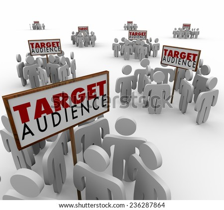 Target Audience words on signs with customers gathered around in demographic groups of consumers, buyers, clients or prospects - stock photo