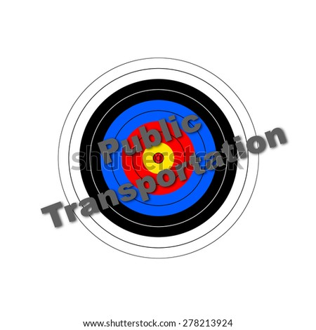 Target background with the writing Public Transportation over it. - stock photo