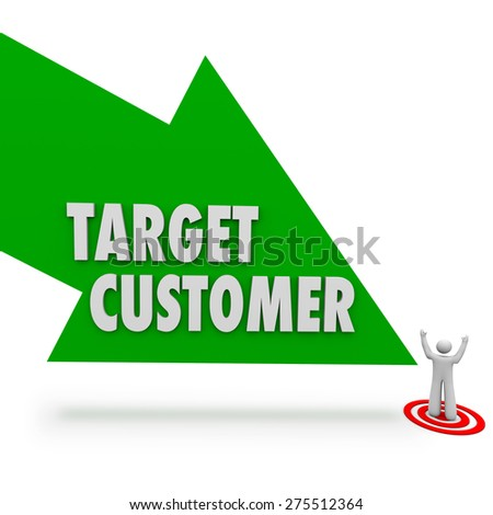 Target Customer arrow pointing at person or prospect for your company or business - stock photo