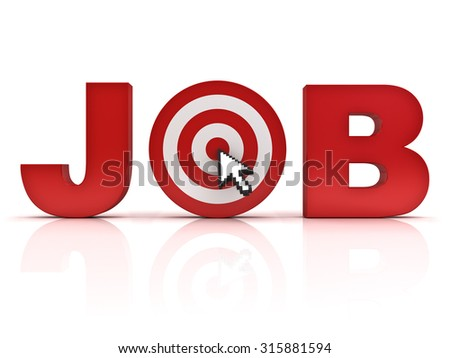 Target job search concept , Red job word with arrow cursor mouse clicking in the center of dart board isolated over white background with reflection. - stock photo