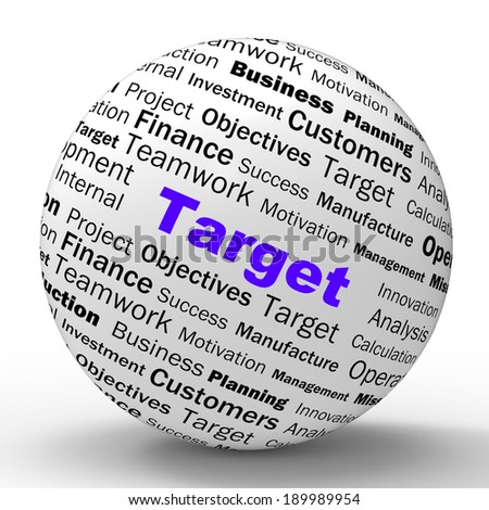 Target Sphere Definition Meaning Business Goals Aims And Objectives - stock photo