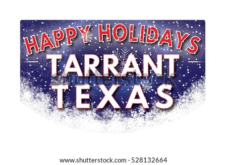 TARRANT TEXAS Happy Holidays welcome text card.