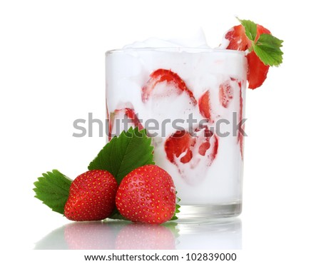 tasty yogurt in glass and strawberries isolated on white