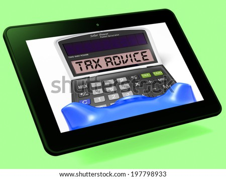 Tax Advice Calculator Tablet Showing Assistance With Taxes