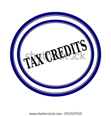 TAX CREDITS black stamp text on white backgroud - stock photo