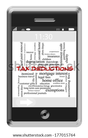 Tax Deductions Word Cloud Concept of Touchscreen Phone with great terms such as dependents, fees, interest and more. - stock photo