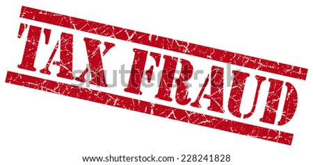 tax fraud red square grunge textured isolated stamp - stock photo