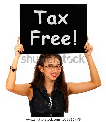 Tax Free Sign Board Showing No Duty Shopping - stock photo