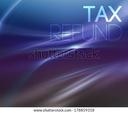 Tax Refund - stock photo