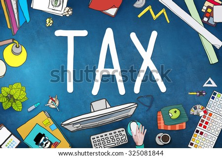 Tax Taxation Refund Return Exemption Income Concept - stock photo