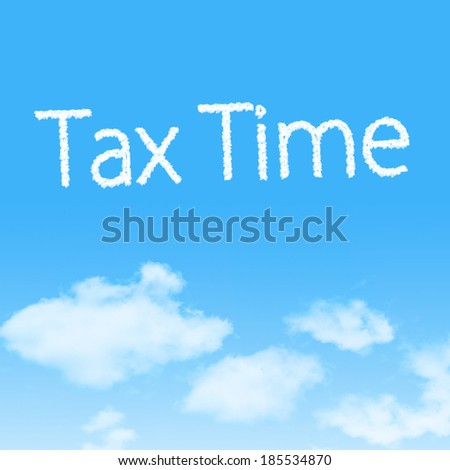 Tax Time cloud icon with design on blue sky background - stock photo