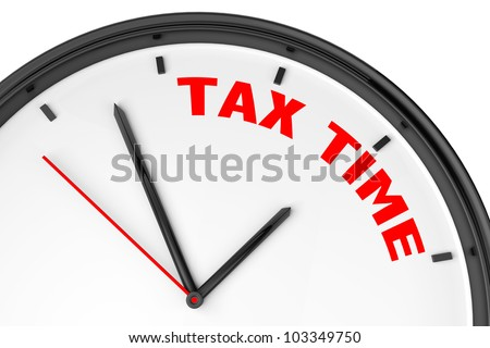 Tax Time concept. Modern clock with sign on a white background