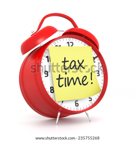 Tax Time post-it and Red Alarm Clock. 3D Rendering - stock photo