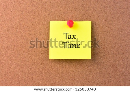 Tax Time Yourself on a Noticeboard.