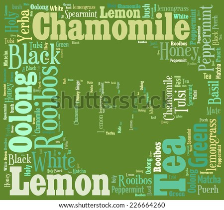 Tea word cloud made of words associated with the different types of tea.  - stock photo