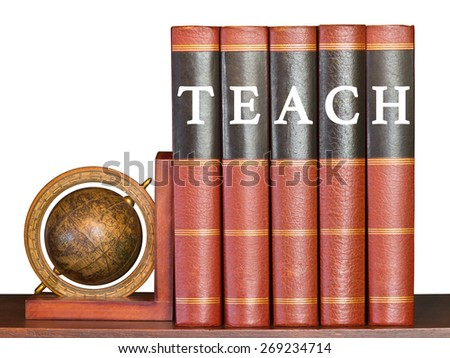 Teach concept with encyclopedia and globe on white background