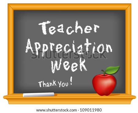 Teacher Appreciation Week celebrates teacher contributions. National holiday in USA held annually during first week of May. Chalk text on wood frame blackboard, red apple and a big Thank You! - stock photo