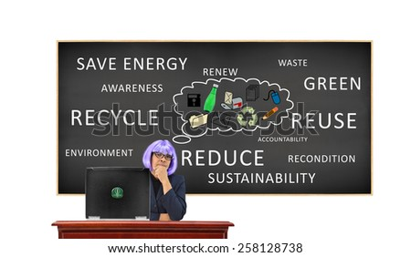 Teacher at desk with laptop think green icon button Recycle blackboard thought bubble: recycle, save energy, reuse, green, reduce, sustainability, transform isolated on white background - stock photo