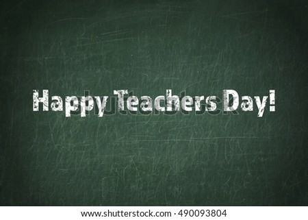 Teachers day concept. Text on chalkboard